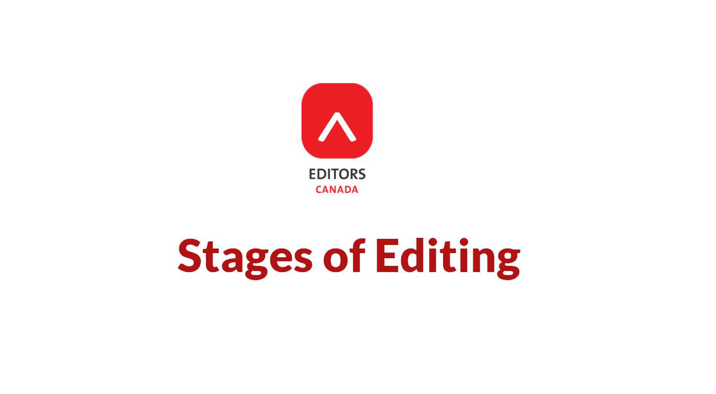 Stages of Editing