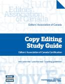Copy Editing Study Guide: Editors' Association of Canada Certification