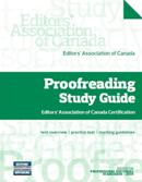 Proofreading Study Guide: Editors' Association of Canada Certification