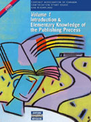 Volume 1: Introduction and Elementary Knowledge of the Publishing Process