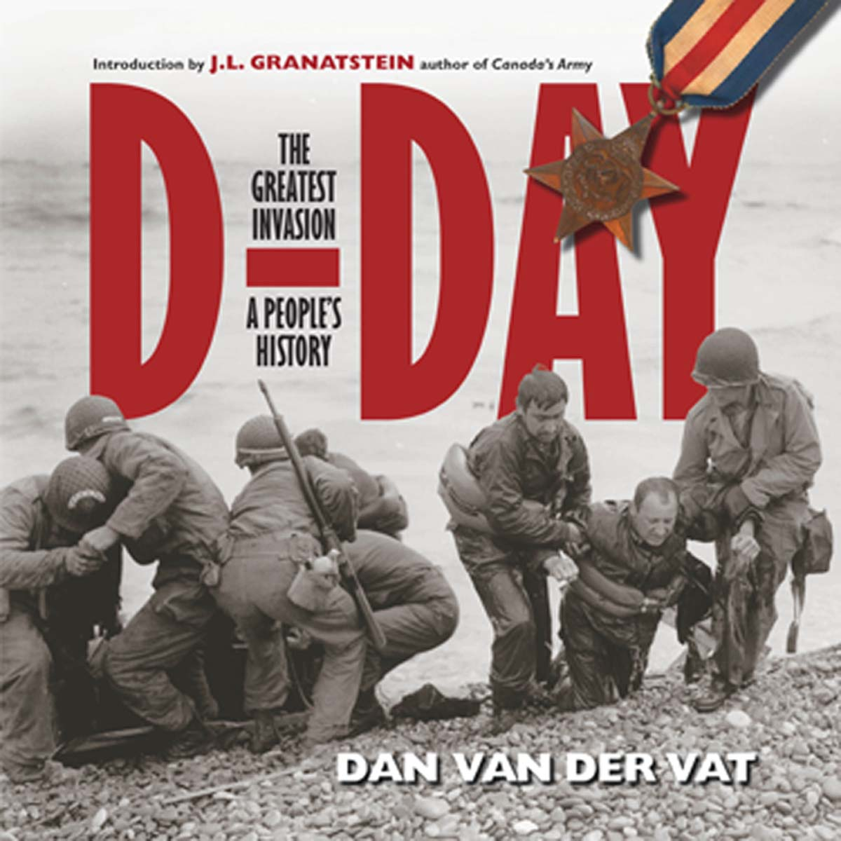 D-Day: The Greatest Invasion -- A People's History